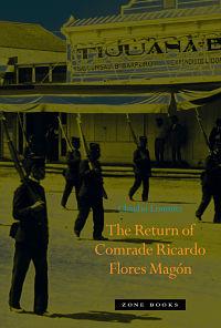 The Return of Comrade Ricardo Magon