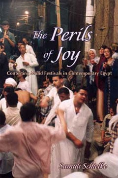 #Review: The Perils of Joy. Contesting Mulid Festivals in Contemporary Egypt