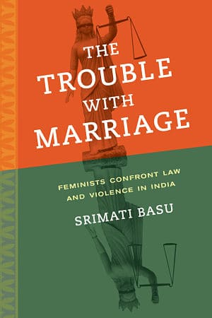 Basu_The Trouble With Marriage